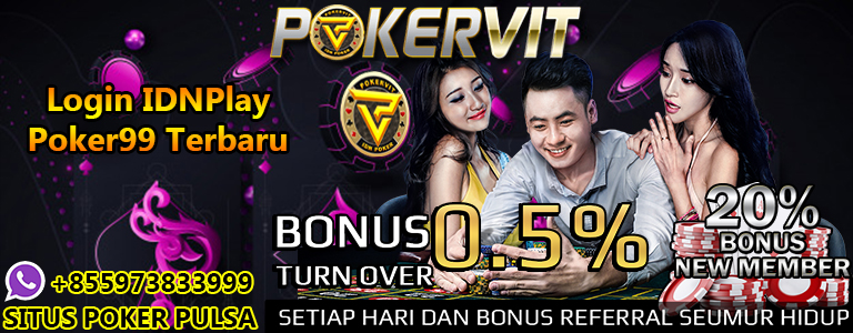 Login IDNPlay Poker99 Terbaru